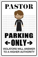 "*Aluminum* Pastor Parking Only 8""x12"" Metal Novelty Sign  NS 478"