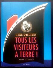 RENE GOSCINNY - tous les visiteurs à terre - IMAV 2010 - parfait état