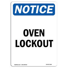 Osha Notice Oven Lockout Sign Heavy Duty Sign Or Label