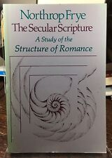Trade PB The Secular Scripture NORTHROP FRYE Study Of The Structure Of Romance