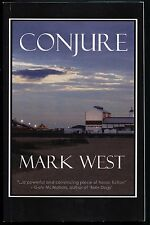 Conjure - Mark West - As new paperback - Rainfall Books - First printing.