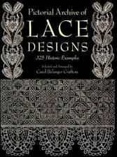 Pictorial Archive of Lace Designs: 325 Historic Examples Dover Pictorial Archiv