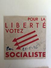 images et symboles du Parti Socialiste SFIO Pour la liberté  Votez Socialiste