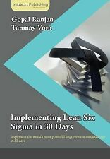 NEW Implementing Lean Six Sigma in 30 Days by Gopal Ranjan