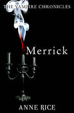 Merrick: The Vampire Chronicles 7 by Anne Rice (Paperback, 2010)