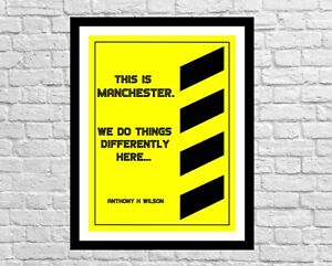 Tony Wilson Quote Wall Decor Art Print. This is Manchester