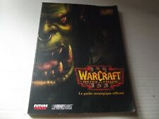 BIBLE / GUIDE STRATEGIQUE OFFICIEL WARCRAFT III REIGN OF CHAOS