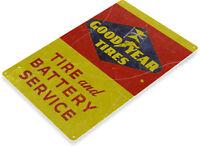 TIN SIGN Goodyear Tires Battery Service Oil Gas Service Auto Shop Garage A409
