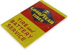 TIN SIGN Goodyear Tires Battery Service Oil Gas Service Auto Shop Garage A409