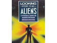 LOOKING FOR ALIENS UFOs A Psychological Scientific Investigation Jenny Randles