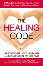 The Healing Code: 6 Minutes to Heal the Source of
