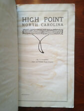 Very RARE 1911 High Point, North Carolina - city history photos homes furniture