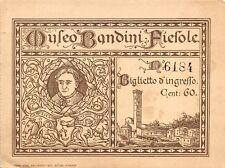 3010) FIESOLE (FIRENZE) BIGLIETTO D'INGRESSO AL MUSEO BANDINI.