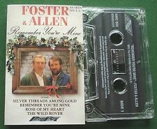 Foster & Allen Remember You're Mine inc Rose of My Heart + Cassette Tape TESTED