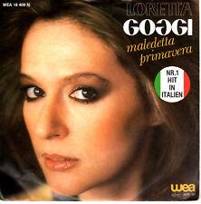 """7"""" LORETTA GOGGI-MALEDETTA PRIMAVERA 1981"""