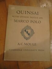 SCARCE QUINSAI WITH NOTES ON MARCO POLO 1957 A.C.MOULE CHINESE HISTORY RARE!
