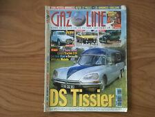 GAZOLINE N° 61 10/2000 CITROEN DS TISSIER DYANE OPEL KADETT GT/E G34