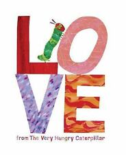 Love from the Very Hungry Caterpillar by Eric Carle (2015, Hardcover)