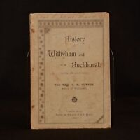 1893 History of Withyham and Buckhurst with Engravings Rev. C. N. Sutton