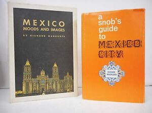 MEXICO Guide Books Lot of 2 By Richard Magruder SIGNED Snob's Guide Moods Images