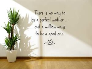 There is no way to be a perfect mother wall sticker