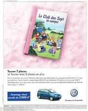 PUBLICITE ADVERTISING 095  2004  VOLKSWAGEN  le TOURAN 7 PLACES