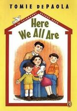 Here We All are by Tomie de Paola (Paperback)