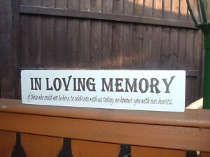 Rustic Wedding Shabby & Chic Loving memory free standing top table sign