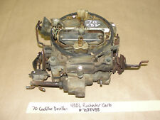 70 Cadillac 472/500 ENGINE ROCHESTER 4BBL QUADRAJET CARBURETOR CARB 7038488 Core