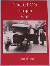 GPO TROJAN VANS General Post Office History 1920s Mail Delivery Vehicles Fleet