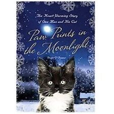 Paw Prints in the Moonlight: The Heartwarming True Story of One Man and his Cat,