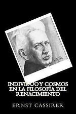 Individuo y Cosmos en la Filosofia Del Renacimiento (Spanish Edition) by...
