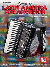 "Mel Bay ""Songs of Latin America for Accordion"" MUSIC BOOK-BRAND NEW ON SALE-RARE"