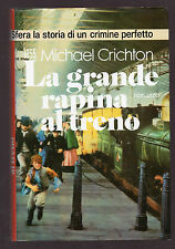 """M. Crichton: """"LA GRANDE RAPINA AL TRENO"""" - Vallardi 1988"""