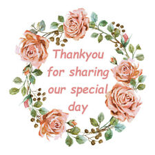 24 x Wedding floral stickers (Thankyou for sharing our special day)- 45mm round