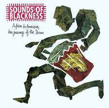 SOUNDS OF BLACKNESS - AFRICA TO AMERICA: THE JOURNEY OF THE DRUM / CD