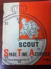 SCOUT SPARE TIME ACTIVITIES The Patrol Books Number 25 By Calamo Boy Association