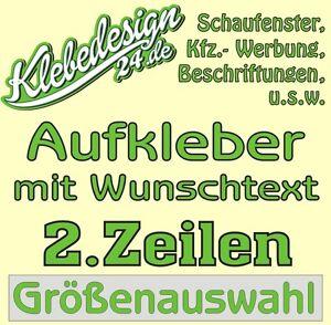 2 Zeilen Aufkleber Beschriftung Größenauswahl Sticker Werbebeschriftung Auto KfZ