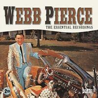 Webb Pierce - The Essential Recordings (NEW 2CD)