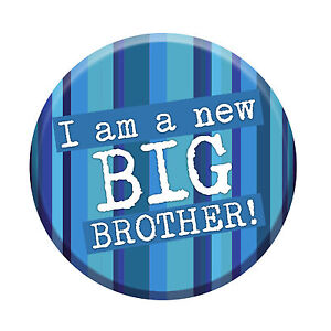 I'm A New Big Brother Badge 76mm Pin Button Gift Idea For Older Siblings