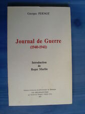 Georges PERNOT Journal de Guerre 1940-1941 ( Doubs Franche Comté) 1971 TBE