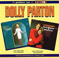 (CD) Dolly Parton -  Just Because I'm A Woman + Just Between You And Me