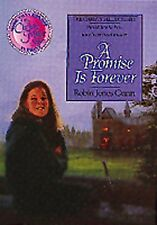 A Promise is Forever (The Christy Miller Series #1