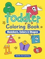 Toddler Coloring Book Number Colors Shapes Preschool Prep Activity Book for Kids