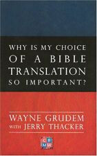 Why Is My Choice of a Bible Translation So Importa