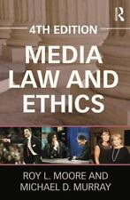 MEDIA LAW AND ETHICS - MOORE, ROY L./ MURRAY, MICHAEL D. - NEW PAPERBACK BOOK