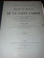 ALCAN Traité du travail de la laine cardée. Atlas. Paris, Baudry, 1867
