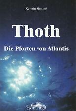 THOTH - Die Pforten von Atlantis - Kerstin Simone - BUCH