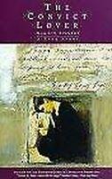 Convicto Lover: a True Historia por Simonds, Merilyn