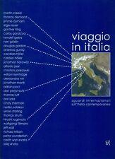 AAVV Viaggio in Italia Sguardi internazionali sull'Italia contemporanea. Gli Or